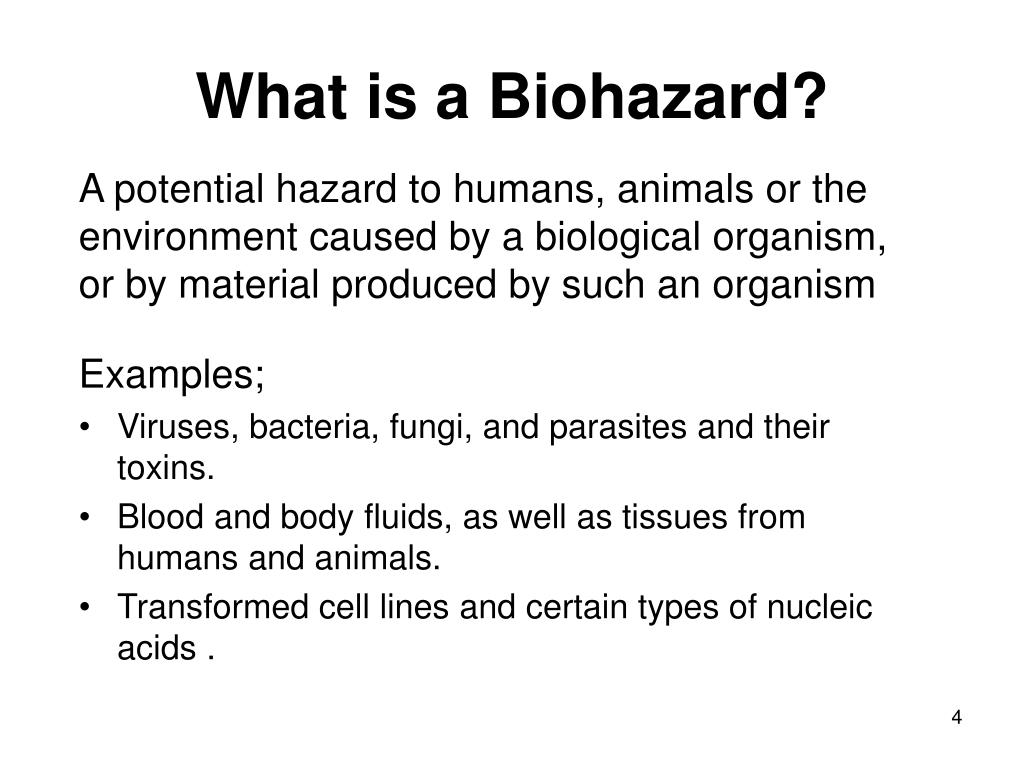 What is a Biohazard?