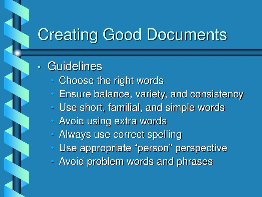 Creating Good Documents