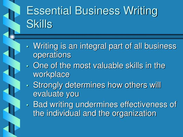 Essential business writing skills