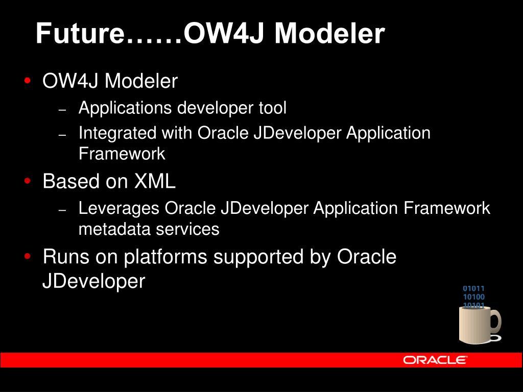 Future……OW4J Modeler