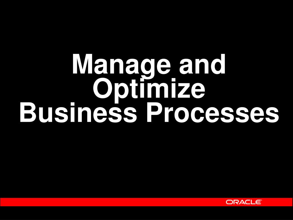 Manage and Optimize