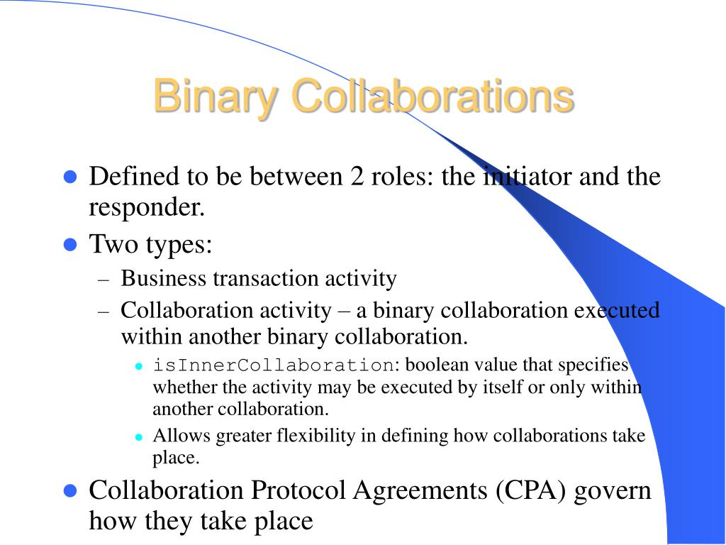 Binary Collaborations