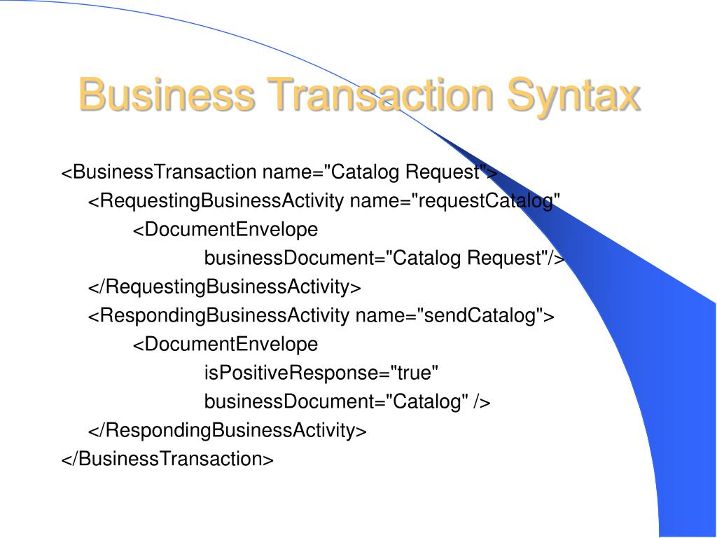 Business Transaction Syntax