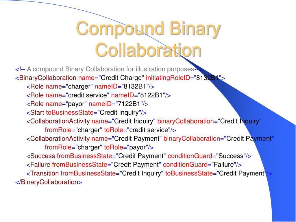 Compound Binary Collaboration