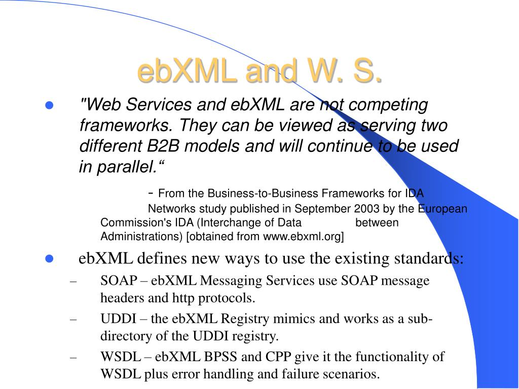 ebXML and W. S.