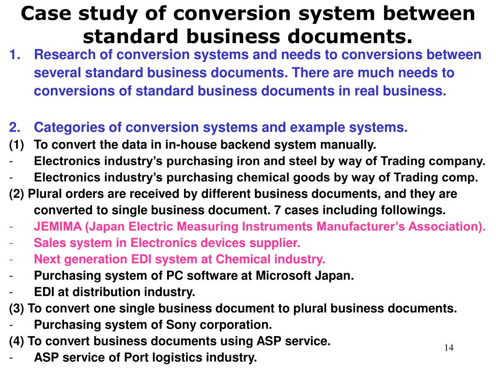 Case study of conversion system between standard business documents.