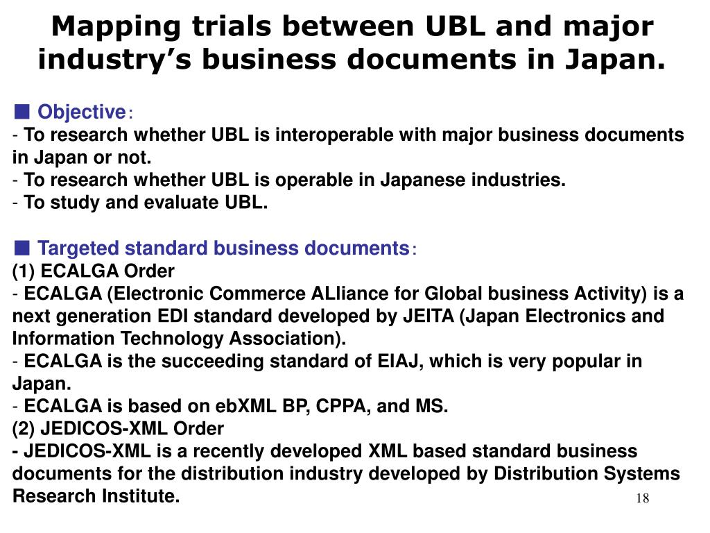 Mapping trials between UBL and major industry's business documents in Japan.