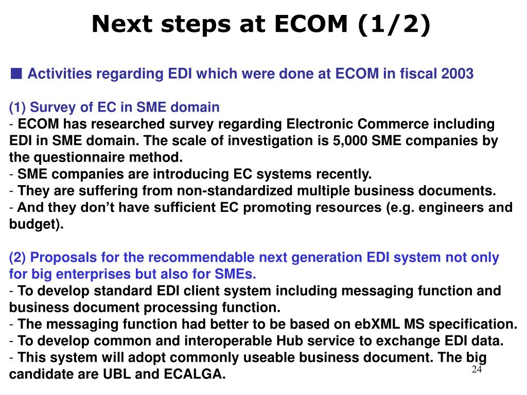 Next steps at ECOM (1/2)
