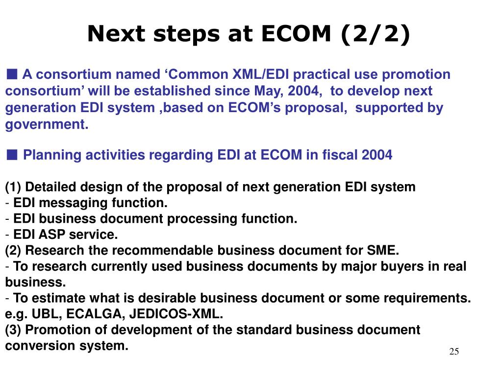 Next steps at ECOM (2/2)