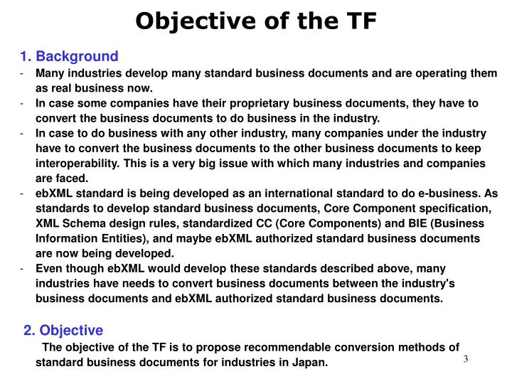 Objective of the TF