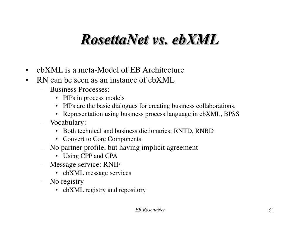 RosettaNet vs. ebXML