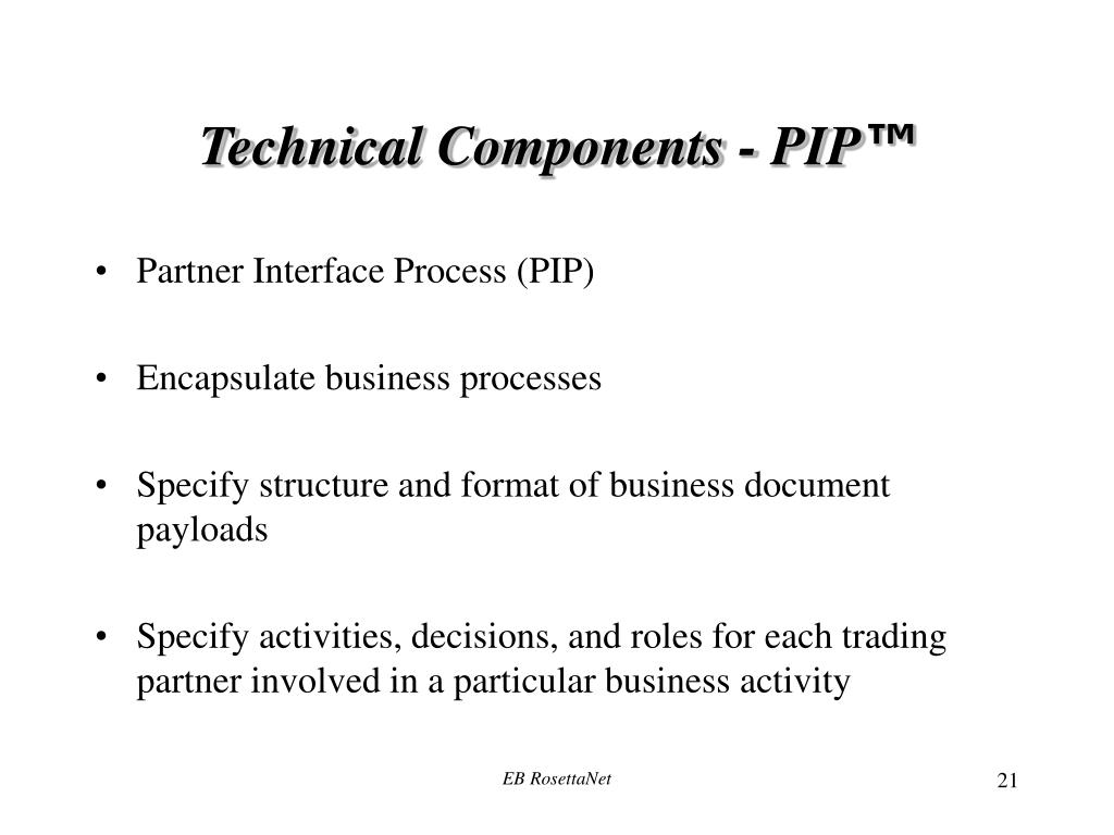 Technical Components - PIP
