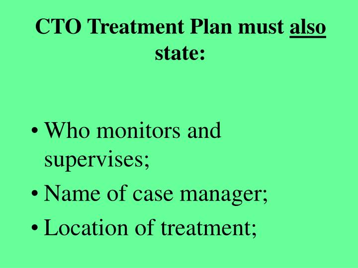 CTO Treatment Plan must