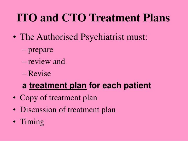 Ito and cto treatment plans