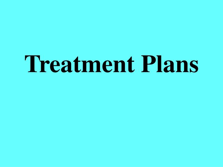 Treatment plans