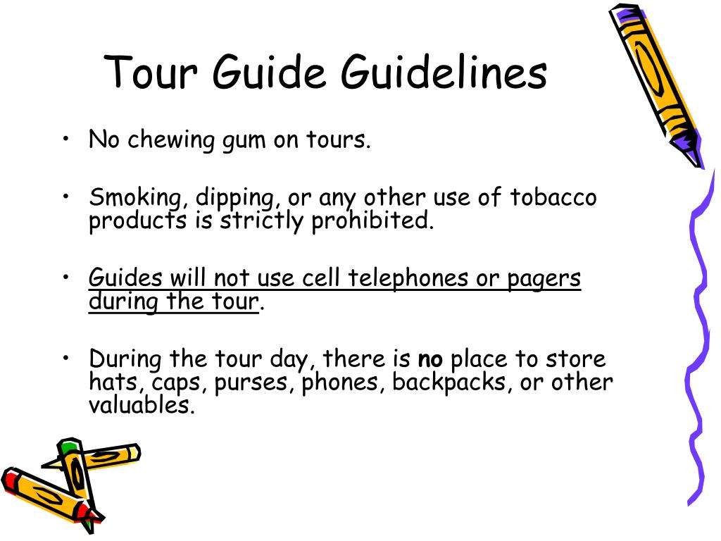 Tour Guide Guidelines