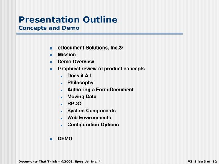 Presentation outline concepts and demo