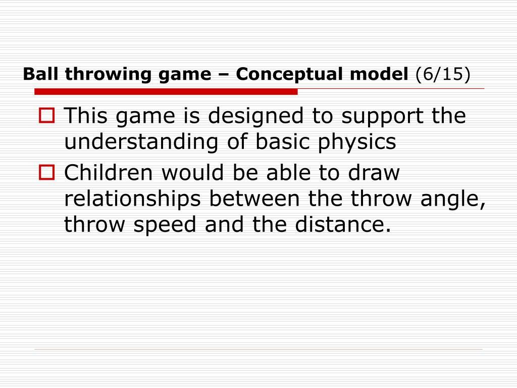 Ball throwing game – Conceptual model