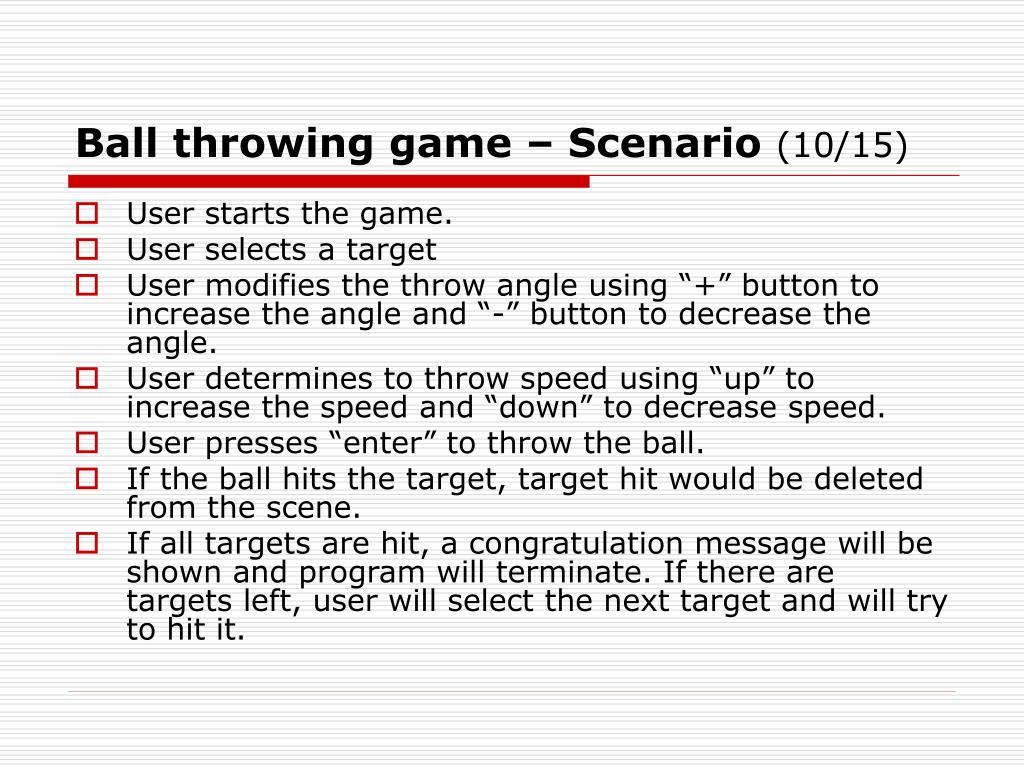 Ball throwing game – Scenario