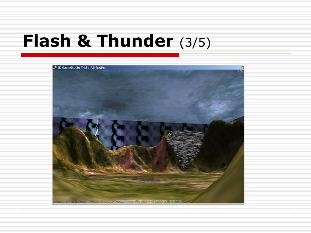 Flash & Thunder