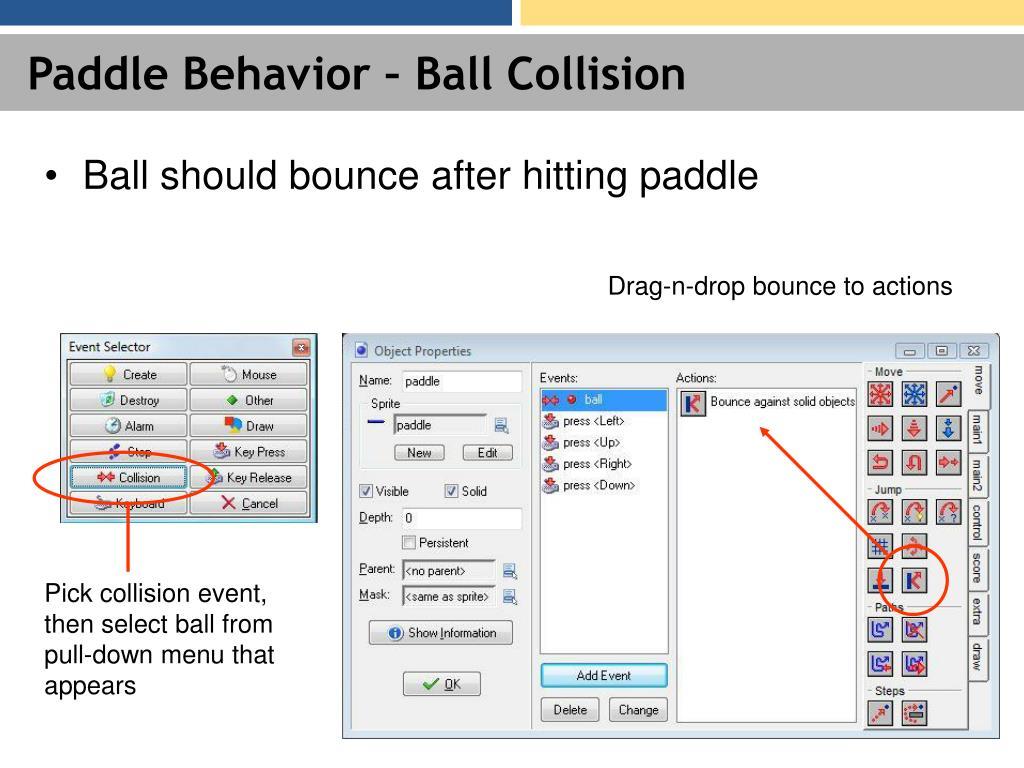 Paddle Behavior – Ball Collision