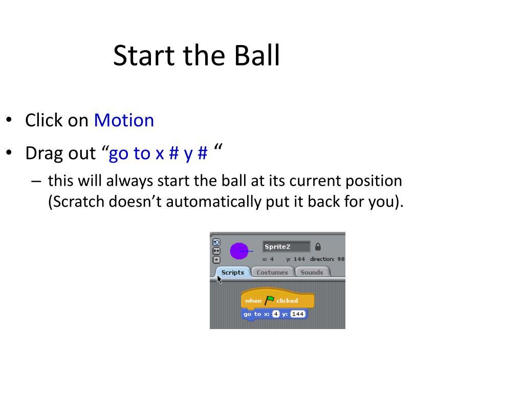 Start the Ball