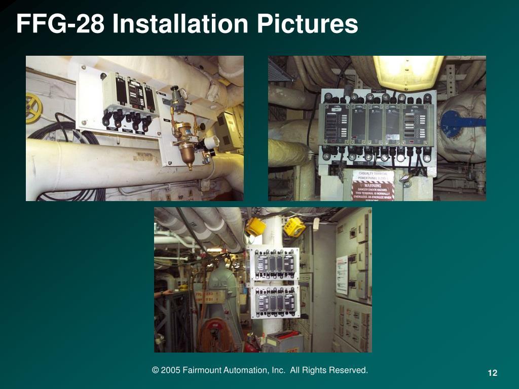 FFG-28 Installation Pictures