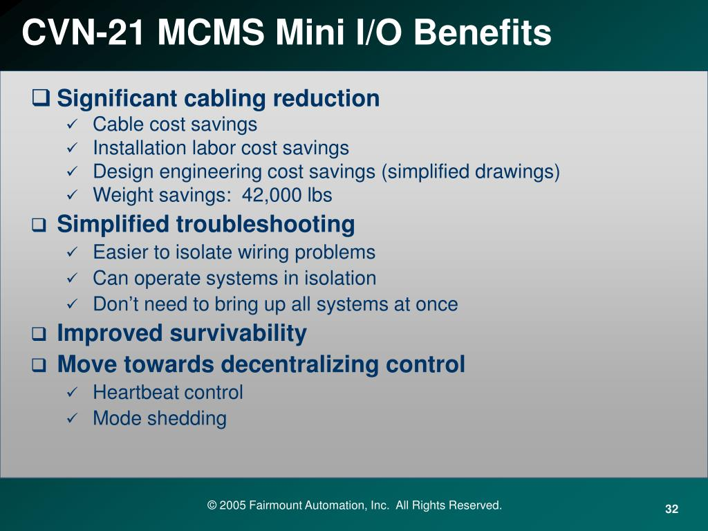 CVN-21 MCMS Mini I/O Benefits