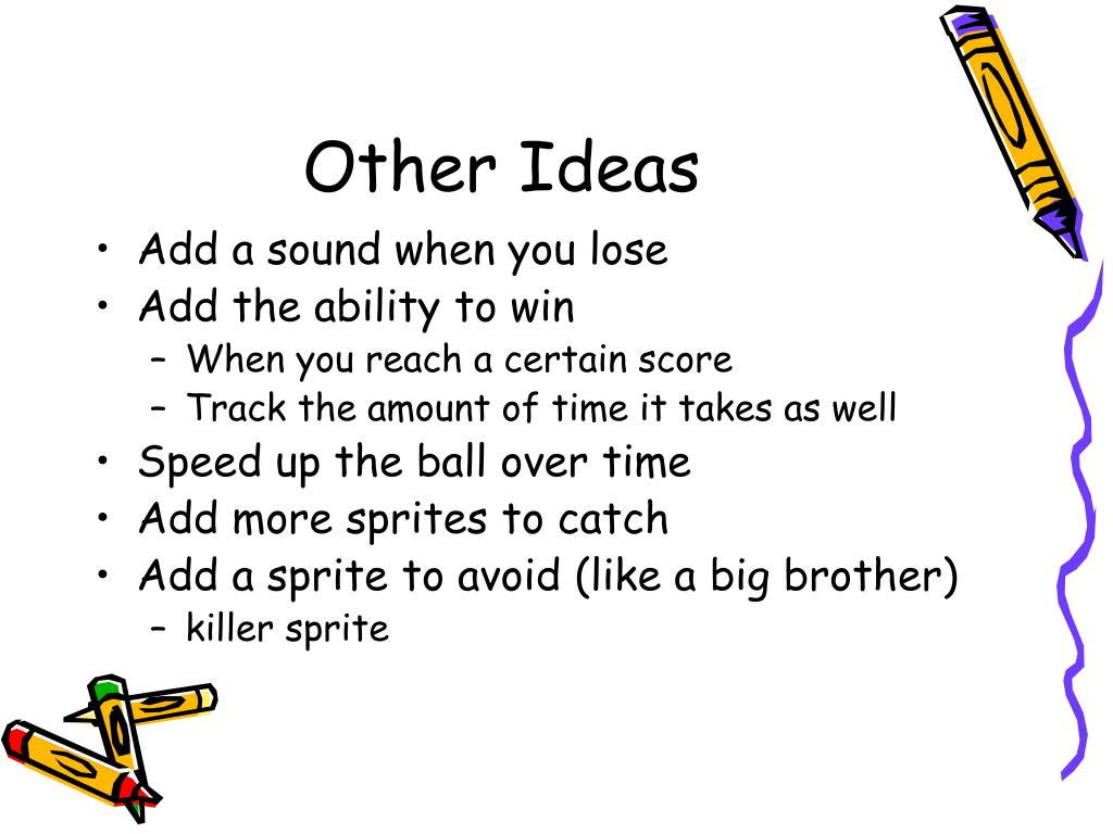Other Ideas
