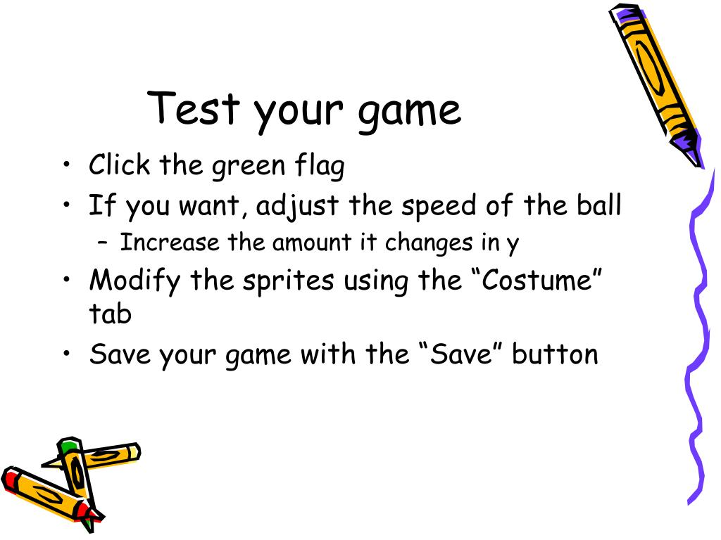 Test your game