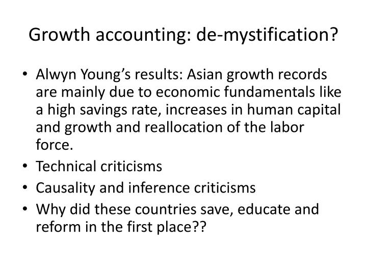 Growth accounting: de-mystification?