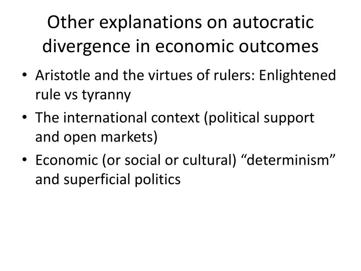 Other explanations on autocratic divergence in economic outcomes