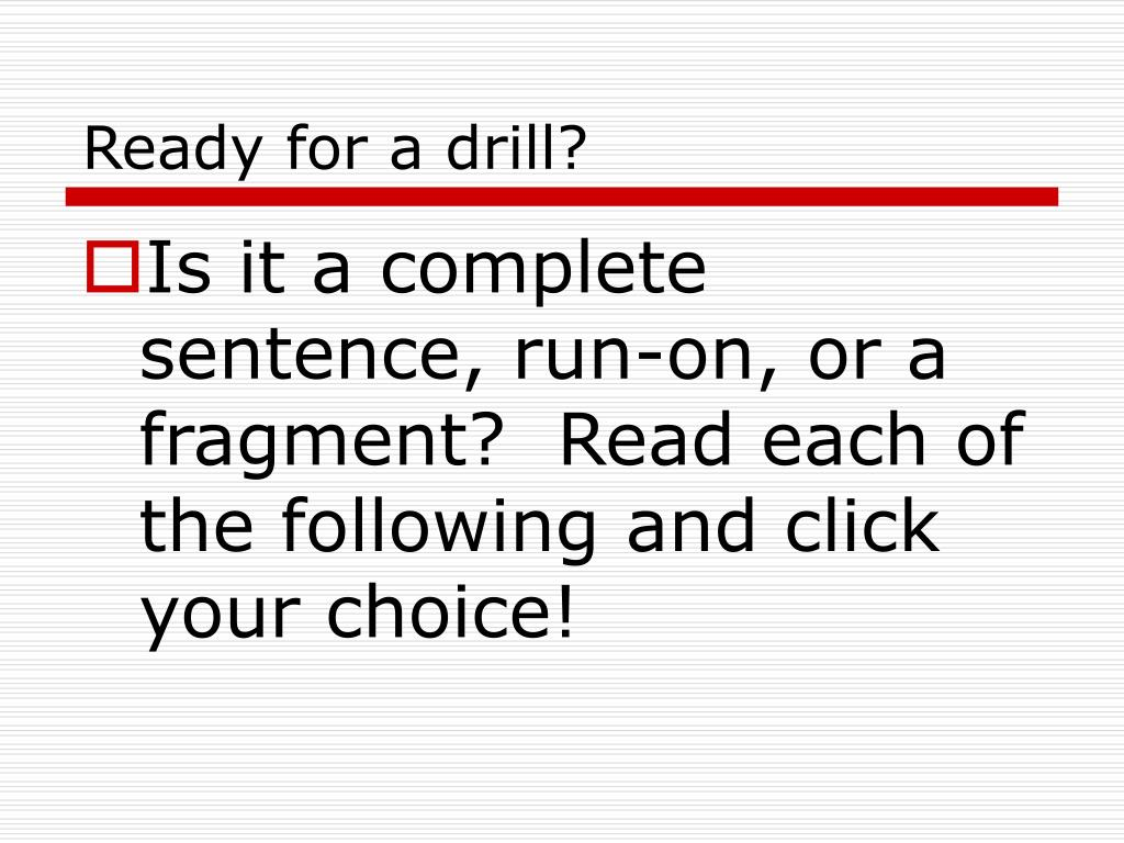 Ready for a drill?