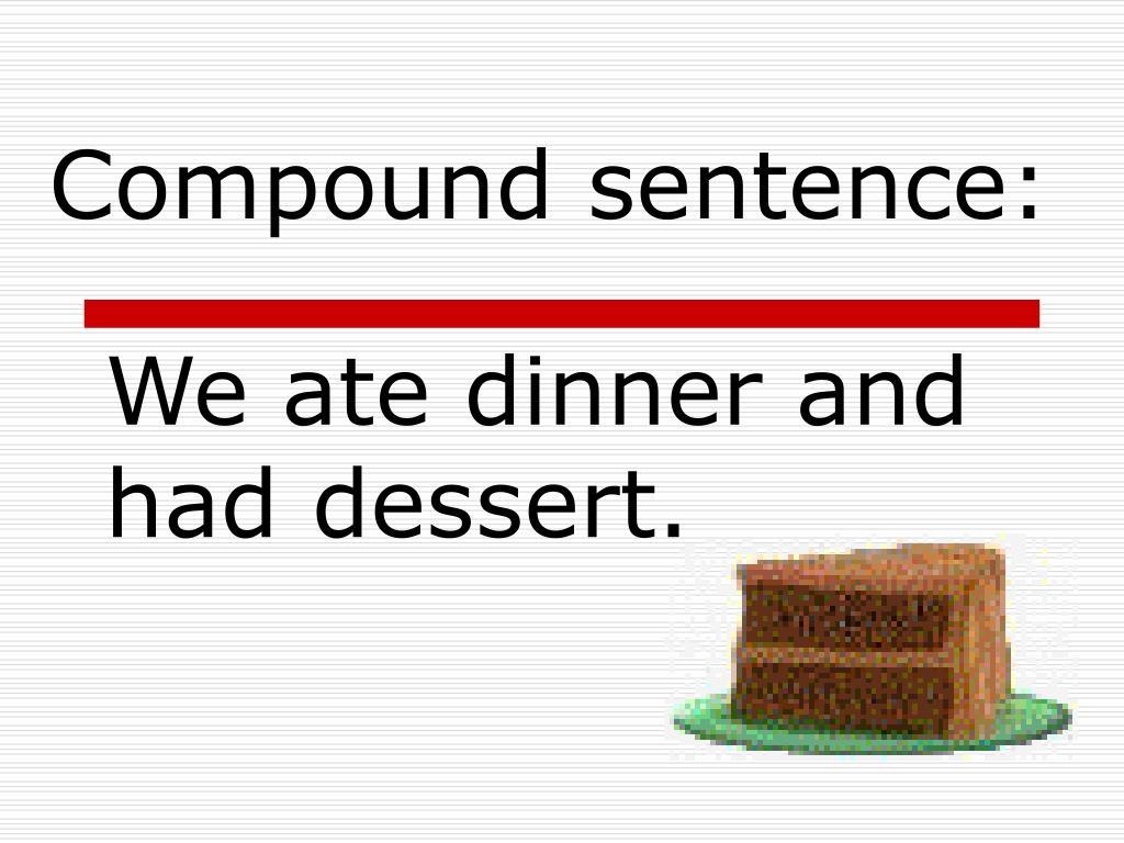Compound sentence: