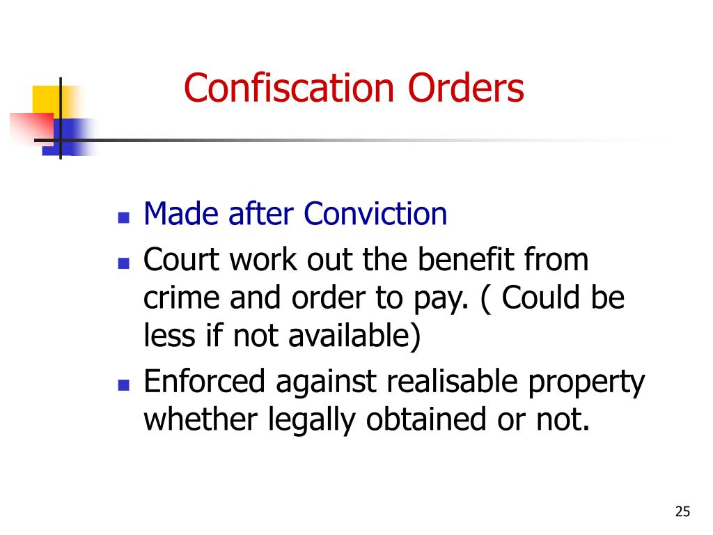 Confiscation Orders