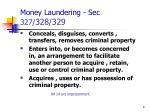 money laundering sec 327 328 329