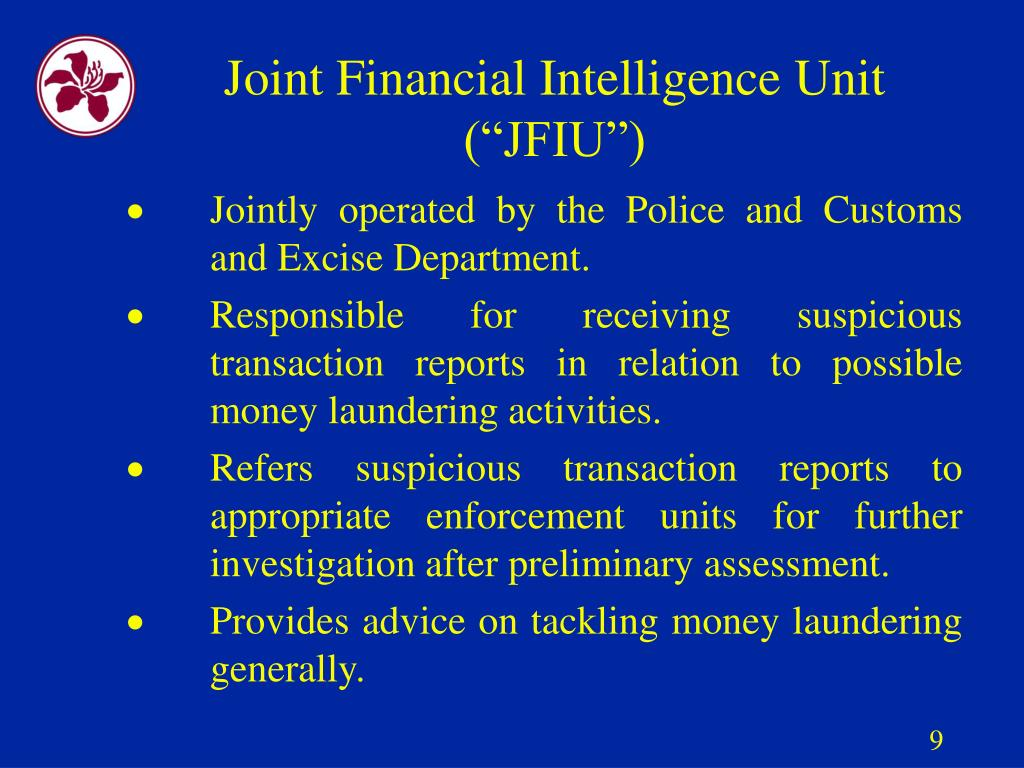 "Joint Financial Intelligence Unit (""JFIU"")"