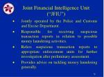 joint financial intelligence unit jfiu