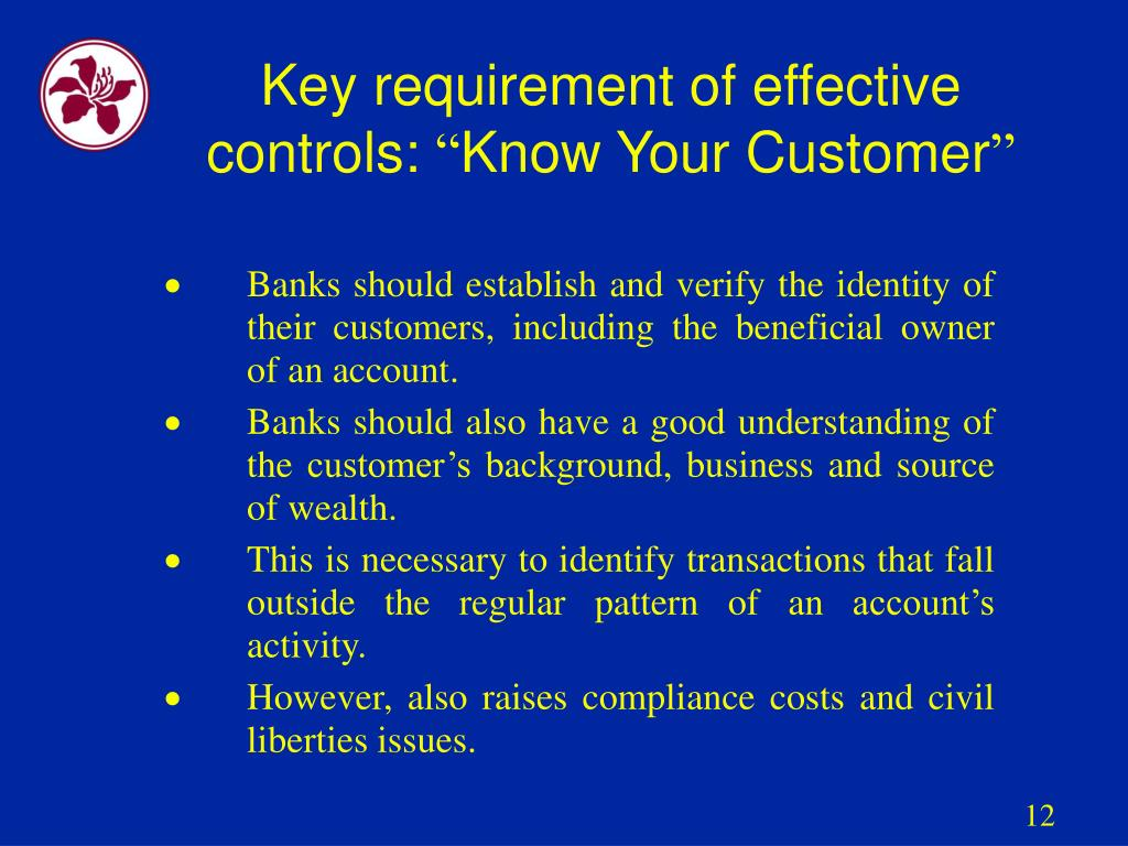 Key requirement of effective controls: