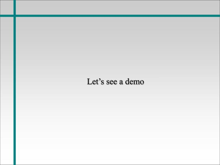 Let's see a demo