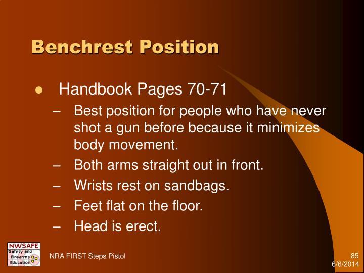 Benchrest Position