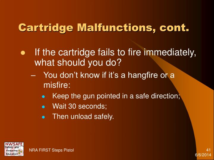 Cartridge Malfunctions, cont.