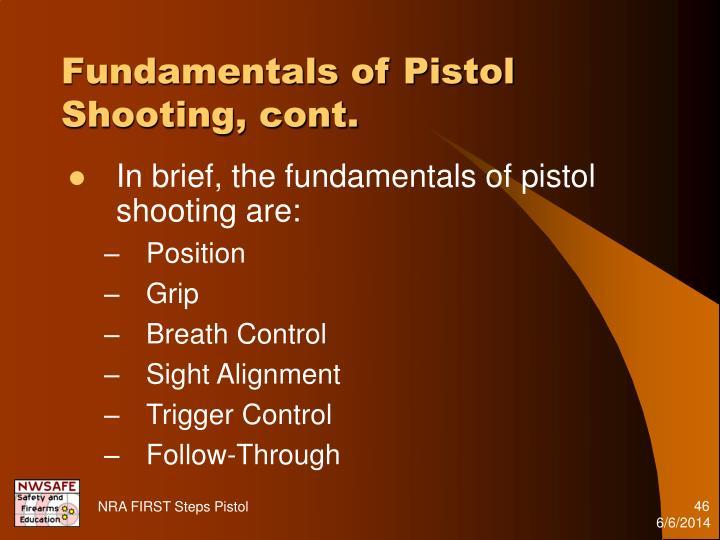 Fundamentals of Pistol Shooting, cont.