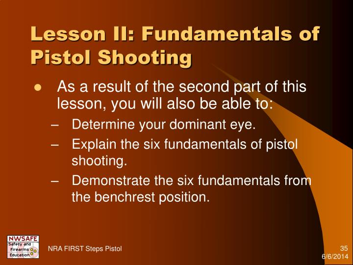 Lesson II: Fundamentals of Pistol Shooting