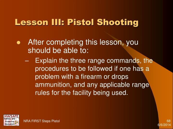 Lesson III: Pistol Shooting