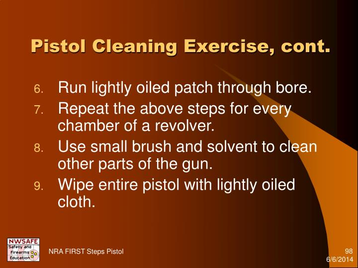 Pistol Cleaning Exercise, cont.