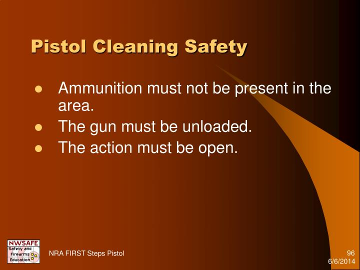 Pistol Cleaning Safety