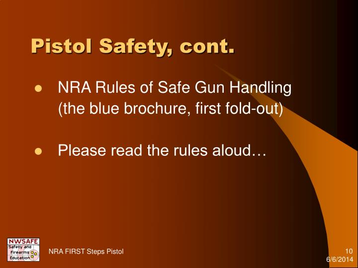 Pistol Safety, cont.