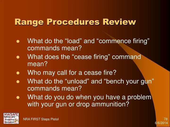 Range Procedures Review