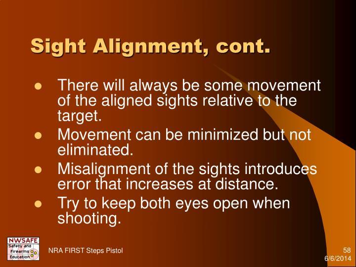 Sight Alignment, cont.